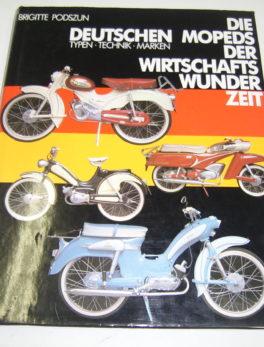 Diverse-Die-Deutschen-Mopeds-der-Wirtschafts-Wunderzeit